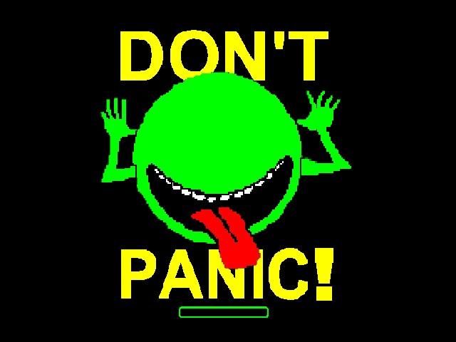 don't panic, yo =)