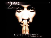 2Pac Remember Me