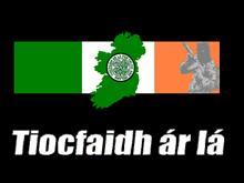 Tiocfaidh Ar La