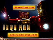 The Iron Man The Movie weather