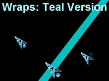 Wraps: Teal