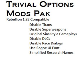 Trivial Options Mods Pak - Rebellion